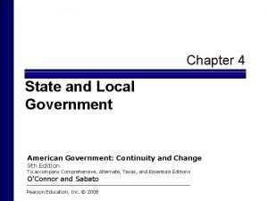 Chapter 4 State and Local Government American Government