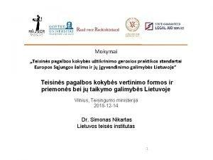 Mokymai Teisins pagalbos kokybs utikrinimo gerosios praktikos standartai