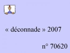 dconnade 2007 n 70620 JE TAIME DANS TOUTES