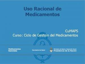 Uso Racional de Medicamentos Cu MAPS Curso Ciclo