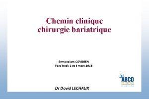 Chemin clinique chirurgie bariatrique Symposium COVIDIEN Fast Track