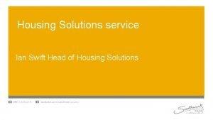 Housing Solutions service Ian Swift Head of Housing