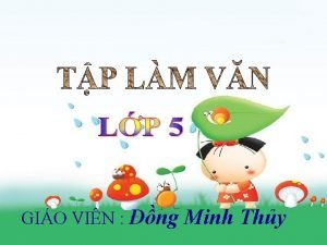 GIO VIN ng Minh Thy Tp lm vn
