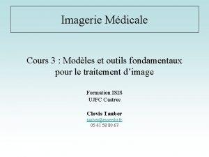Imagerie Mdicale Cours 3 Modles et outils fondamentaux