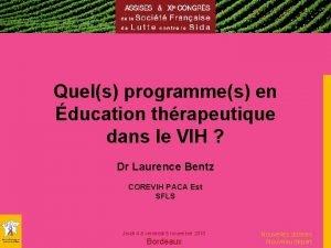 Quels programmes en ducation thrapeutique dans le VIH