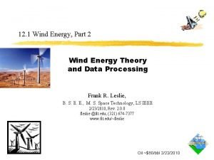 12 1 Wind Energy Part 2 Wind Energy
