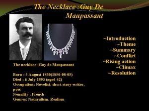 The Necklace Guy De Maupassant The necklace Guy