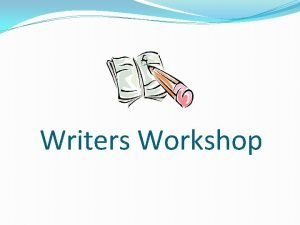Writers Workshop Writing Notebook Your writing notebook is