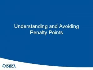 Understanding and Avoiding Penalty Points What is the