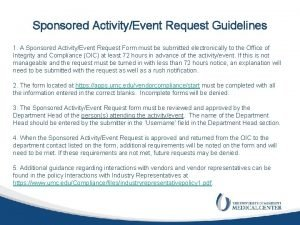 Sponsored ActivityEvent Request Guidelines 1 A Sponsored ActivityEvent