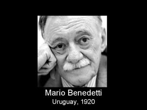 Mario Benedetti Uruguay 1920 LA GENTE QUE ME