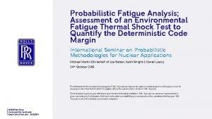Probabilistic Fatigue Analysis Assessment of an Environmental Fatigue