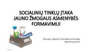 SOCIALINI TINKL TAKA JAUNO MOGAUS ASMENYBS FORMAVIMUI Pakruojo