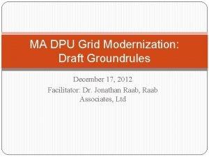 MA DPU Grid Modernization Draft Groundrules December 17
