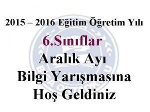 2015 2016 Eitim retim Yl 6 Snflar Aralk