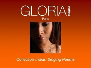 Collection Indian Singing Poems 2007 2008 Collection Dossier