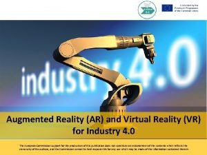 Augmented Reality AR and Virtual Reality VR for