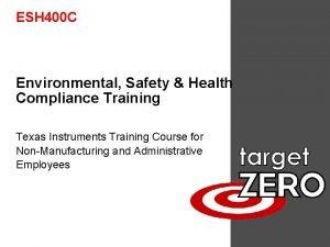 ESH 400 C Environmental Safety Health Compliance Training