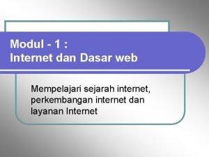 Modul 1 Internet dan Dasar web Mempelajari sejarah