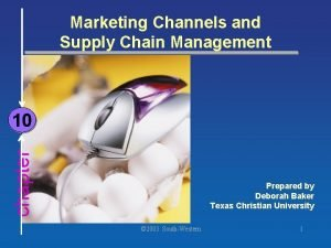 Marketing Channels and Supply Chain Management chapter 10