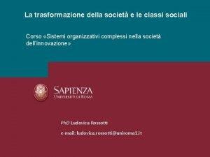 La trasformazione della societ e le classi sociali