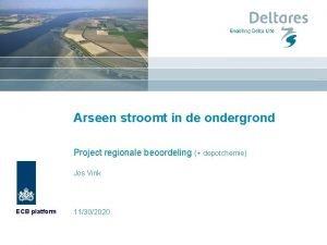 Arseen stroomt in de ondergrond Project regionale beoordeling