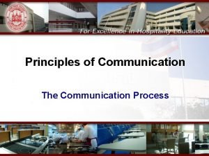 Principles of Communication The Communication Process SCOPE Chapter