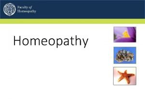 Homeopathy Why do patients want Homeopathy Iatrogenic problems