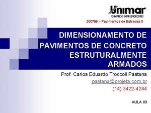 200799 Pavimentos de Estradas II DIMENSIONAMENTO DE PAVIMENTOS
