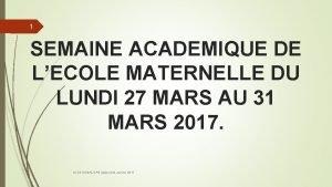 1 SEMAINE ACADEMIQUE DE LECOLE MATERNELLE DU LUNDI