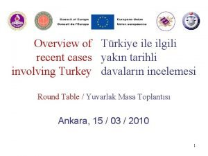 Overview of Trkiye ilgili recent cases yakn tarihli