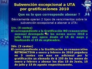 Subvencin excepcional a UTA por gratificaciones 2010 Que