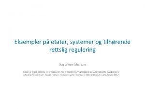 Eksempler p etater systemer og tilhrende rettslig regulering