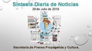 Sntesis Diaria de Noticias 29 de Julio de