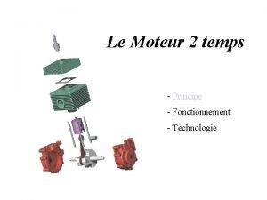 Le Moteur 2 temps Principe Fonctionnement Technologie Principe