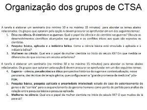 Organizao dos grupos de CTSA Organizao dos grupos