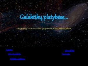 Galaktik platybse Darb pareng Klaipdos Gedmin pagr mklos