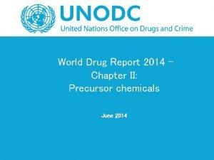 World Drug Report 2014 Chapter II Precursor chemicals