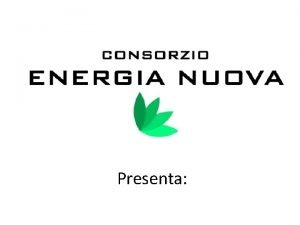 Presenta Perch un consorzio di produttori di energia