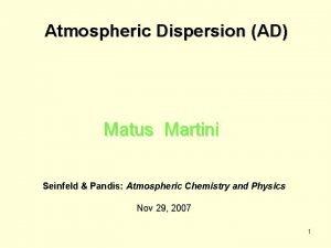 Atmospheric Dispersion AD Matus Martini Seinfeld Pandis Atmospheric