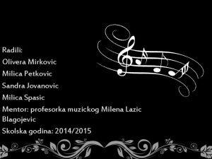 Radili Olivera Mirkovic Milica Petkovic Sandra Jovanovic Milica