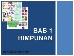 BAB 1 HIMPUNAN novaolayahoo com 1 DEFINISI Himpunan