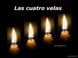 Las cuatro velas www tonterias com Las cuatro