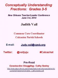 Conceptually Understanding Fractions Grades 3 5 New Orleans