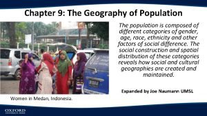 Chapter 9 The Geography of Population The population