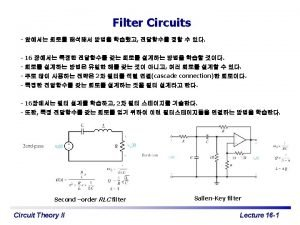 Filters Filter frequency selective circuits Input signal Filter