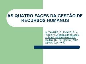 AS QUATRO FACES DA GESTO DE RECURSOS HUMANOS