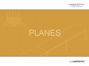 PLANES Planes The office world is a stage