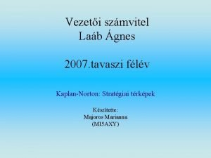 Vezeti szmvitel Lab gnes 2007 tavaszi flv KaplanNorton