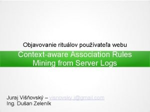 Objavovanie ritulov pouvatea webu Contextaware Association Rules Mining